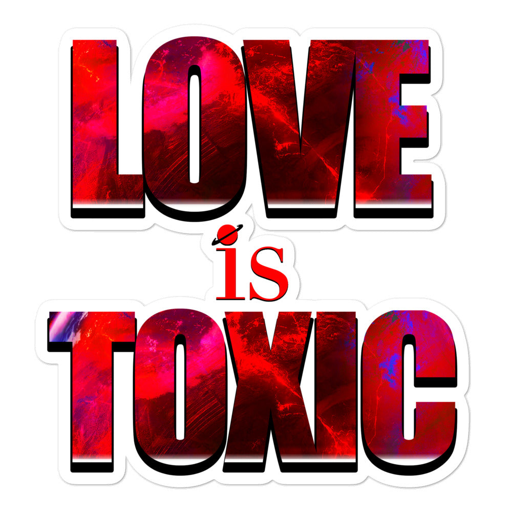 Love is Toxic | Stickers