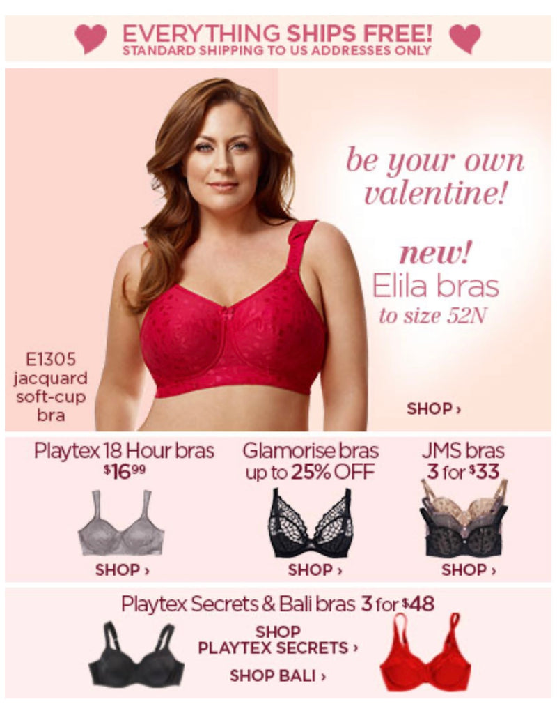 Just My Size....be your own valentines!... new! Elila bras to size 52N