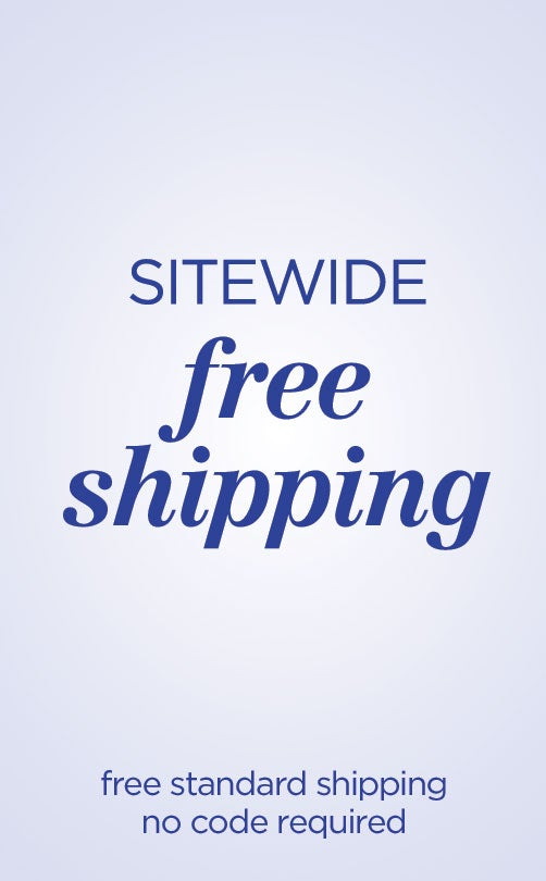 Free Sitewide Shipping! No Code Needed. Standard Delivery to U.S. Addresses Only. Offer Valid 6/28- 6/29/2020