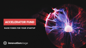 Raise $25K for your startup through Innovation Stage Accelerator Fund