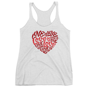 Love Is Love Women's Racerback Tank Top