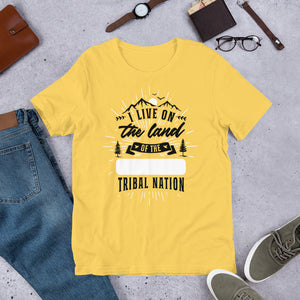I Live On The Land Of The [______] Tribal Nation Relaxed Fit T-Shirt