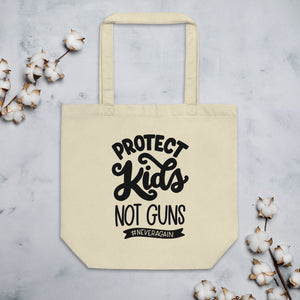 Protect Kids Not Guns Organic Cotton Tote Bag