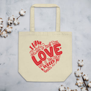 I Have Decided To Stick With Love (Red Print) Organic Cotton Tote Bag