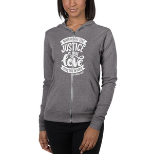 Never Forget That Justice Is What Love Looks Like In Public Lightweight Zip Hoodie