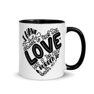 I Have Decided To Stick With Love Mug