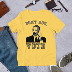 Barack Obama Don't Boo, Vote Relaxed Fit T-Shirt