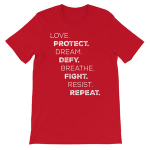 Love Protect Dream Defy Breathe Fight Resist Repeat Relaxed Fit T-Shirt