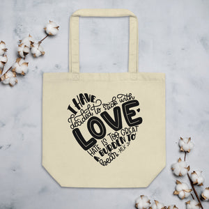 I Have Decided To Stick With Love Organic Cotton Tote Bag
