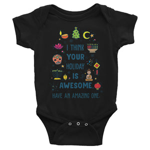 I Think Your Holiday Is Awesome Baby Onesie