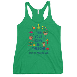 I Think Your Holiday Is Awesome Women's Racerback Tank Top