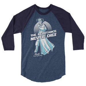RBG The Resistance Never Dies 3/4 Sleeve Baseball Tee