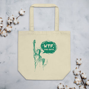 WTF, You Guys Organic Cotton Tote Bag