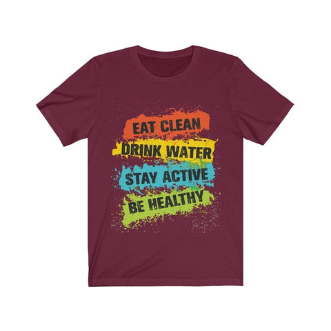 Be Healthy - T-shirt - Mind Bend Apparel