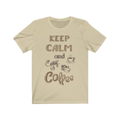 Keep Calm and Enjoy Your Coffee - T-shirt - Mind Bend Apparel