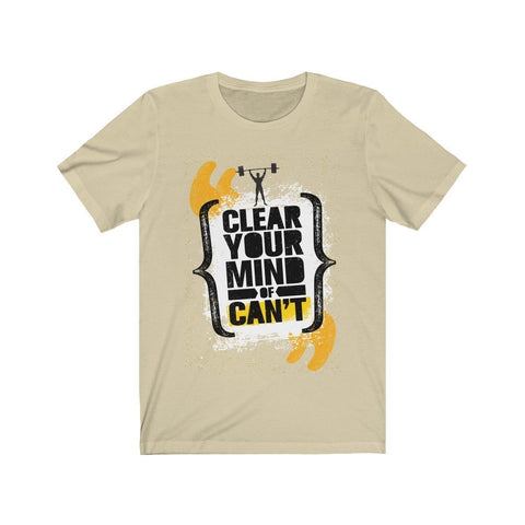 Clean Your Mind Of Can't - T-shirt - Mind Bend Apparel