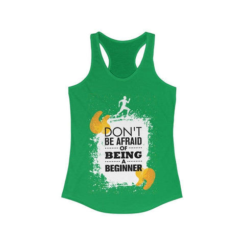 Don't Be Afraid Of Being A Beginner  - Tank Top - Mind Bend Apparel
