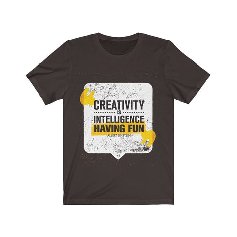Creativity Is Intelligence Having Fun - Mind Bend Apparel