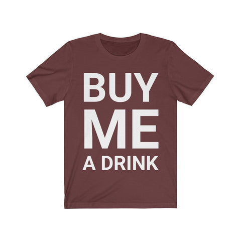 Buy Me a Drink - Mind Bend Apparel
