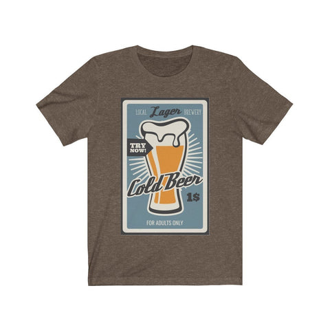 Cold Beer, Try Now! - Mind Bend Apparel