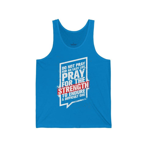 Pray For The Strength - Unisex Tank - Mind Bend Apparel