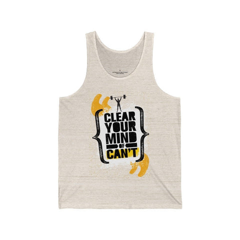 Clean Your Mind Of Can't - Unisex Tank - Mind Bend Apparel