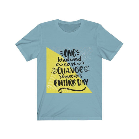 One Kind Word - T-shirt - Mind Bend Apparel