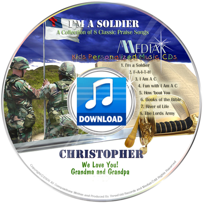 I'm a Soldier Christian Digital Download (mp3) Personalized Music for TWEENS