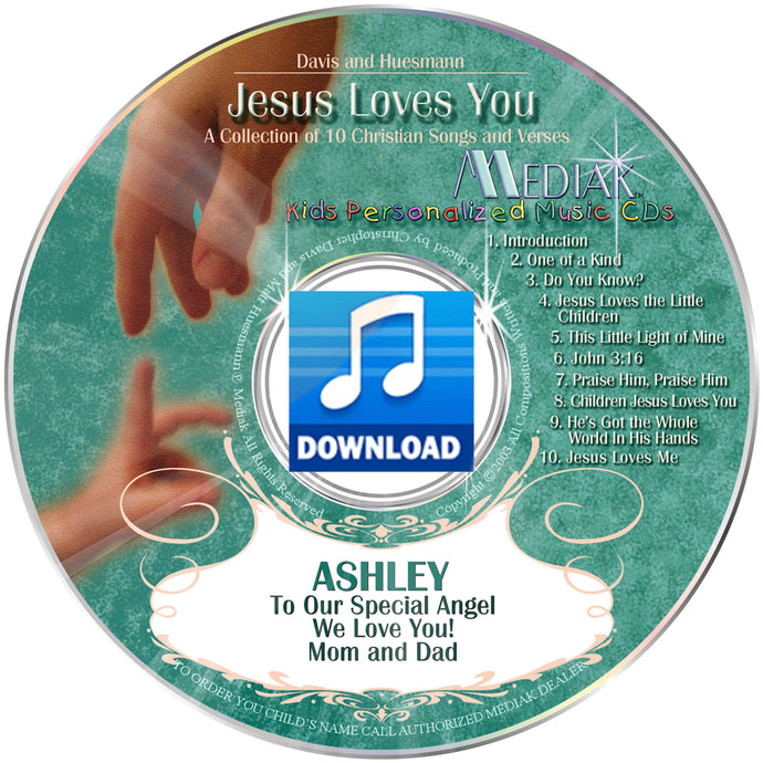Jesus Loves You Personalized Digital Download Music