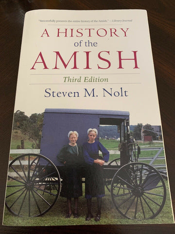 A History of the Amish by Steven M. Nolt (1992, Paperback)
