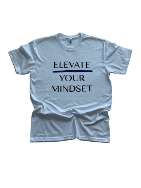 Elevate Your Mindset Shirt - Trunk Series