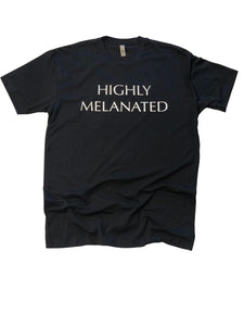 Highly Melanated Shirt in Black - Trunk Series, LLC