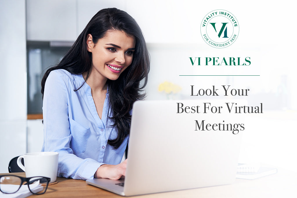 Look Your Best For Virtual Meetings