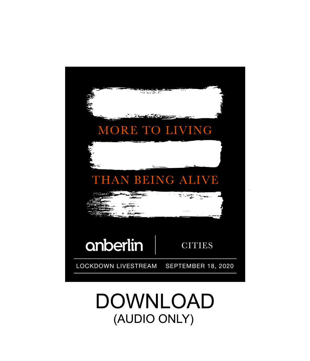 Anberlin More To Living Than Being Alive Livestream Audio Digital Download *PREORDER
