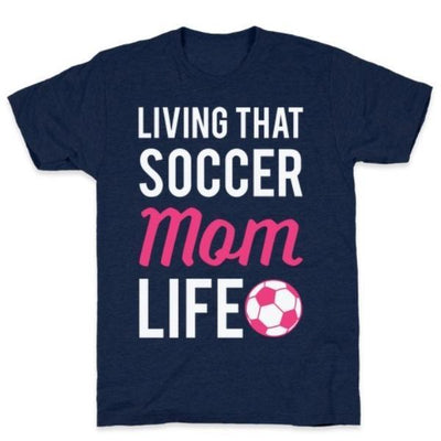 LIVING THAT SOCCER MOM LIFE T-SHIRT gifts, gift ideas