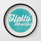 Hello Beautiful Teal Dots typography Wall clock gifts, gift ideas