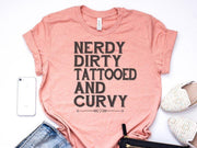 Nerdy Dirty Tattooed T-shirt gifts, gift ideas