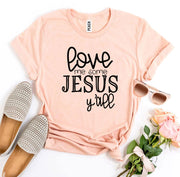Love Me Some Jesus T-shirt Christian Gift