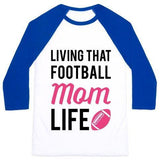 LIVING THAT FOOTBALL MOM LIFE UNISEX CLASSIC BASEBALL TEE gifts, gift ideas