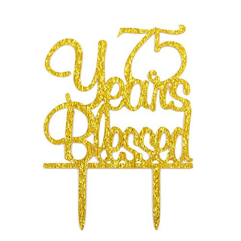 Firefairy(Tm) 75 Years Blessed Acrylic Cake Topper 75Th Birthday Anniversary Party Decoration Supplies(Gold)