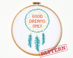 Good Dreams Only Dream Catcher Cross Stitch Pattern