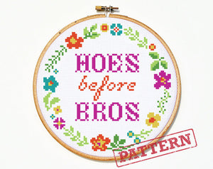 Hoes Before Bros Mature Cross Stitch Pattern