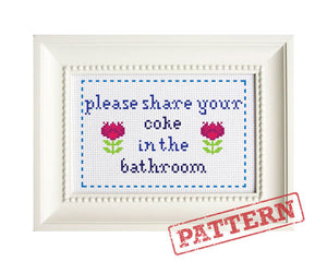 Please Share Your Coke in the Bathroom Cross Stitch Pattern