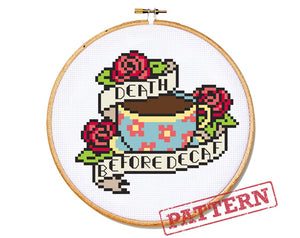Death Before Decaf Tattoo Cross Stitch Pattern