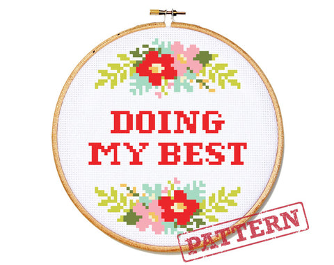 Doing My Best Cross Stitch Pattern