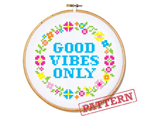 Good Vibes Only (small) Cross Stitch Pattern