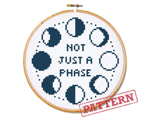 Not Just A Phase Cross Stitch Pattern