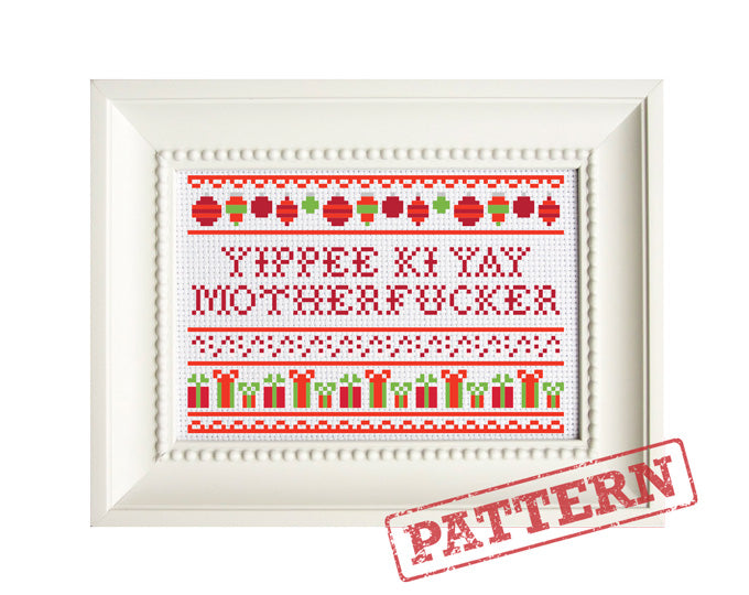 Yippee Ki Yay Christmas Cross Stitch Pattern