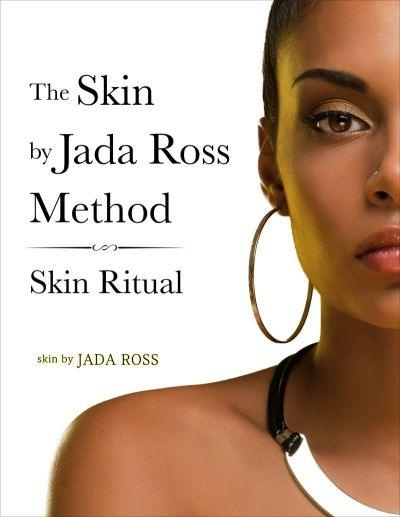 Skin Ritual  (by Jada Ross)