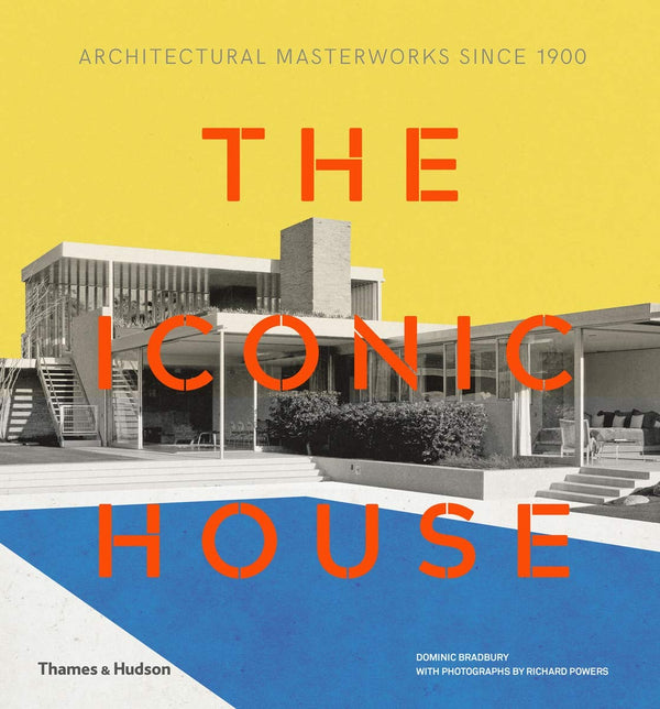 Iconic House Architectural Masterworks Since 1900